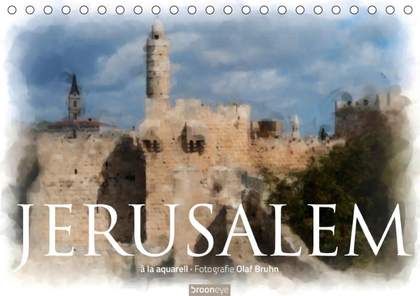 Jerusalem à la aquarell (Tischkalender 2017 DIN A5 quer) - Coverbild
