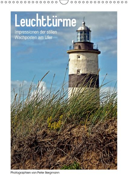 Leuchttürme - Impressionen der stillen Wachposten am Ufer (Wandkalender 2017 DIN A3 hoch) - Coverbild
