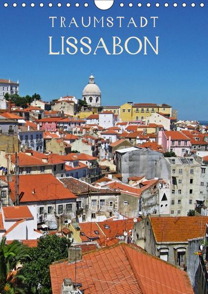 Traumstadt Lissabon (Wandkalender 2017 DIN A4 hoch) - Coverbild