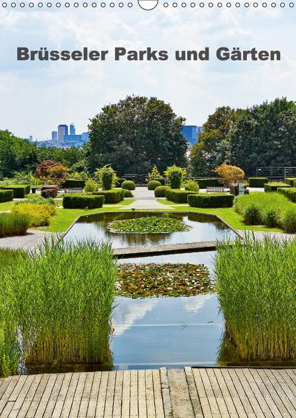 Brüsseler Parks und Gärten (Wandkalender 2017 DIN A3 hoch) - Coverbild