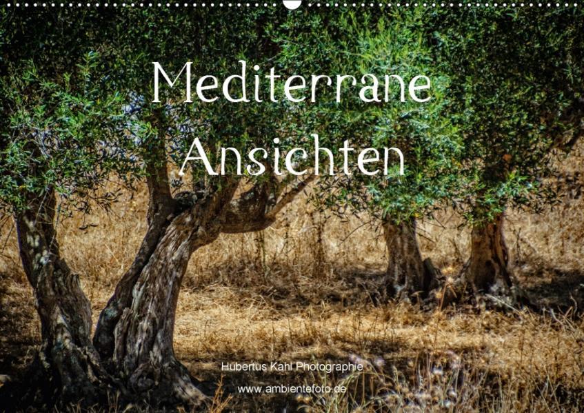 Mediterrane Ansichten 2017 (Wandkalender 2017 DIN A2 quer) - Coverbild