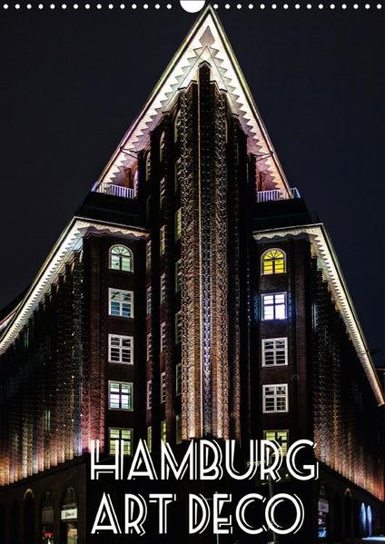 Hamburg Art Deco (Wandkalender 2017 DIN A3 hoch) - Coverbild