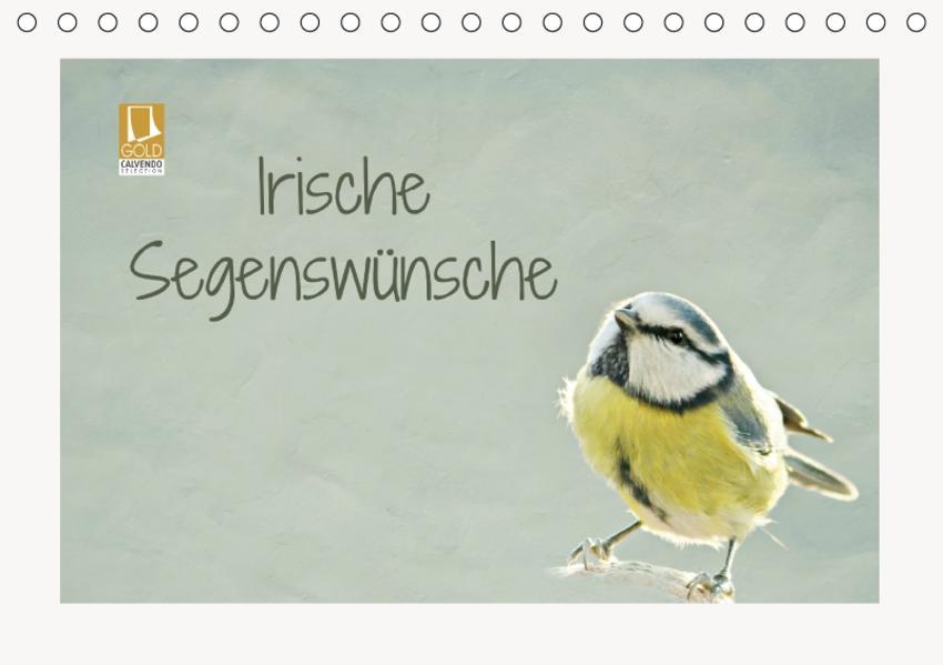 Irische Segenswünsche (Tischkalender 2017 DIN A5 quer) - Coverbild