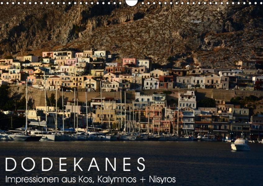 Dodekanes - Impressionen aus Kos, Kalymnos und Nisyros (Wandkalender 2017 DIN A3 quer) - Coverbild