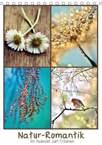 Natur-Romantik (Tischkalender 2017 DIN A5 hoch) - Coverbild