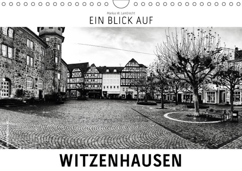 Ein Blick auf Witzenhausen (Wandkalender 2017 DIN A4 quer) - Coverbild