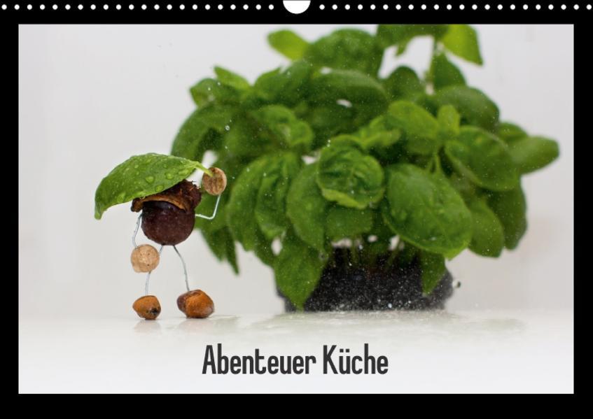 Abenteuer Küche (Wandkalender 2017 DIN A3 quer) - Coverbild