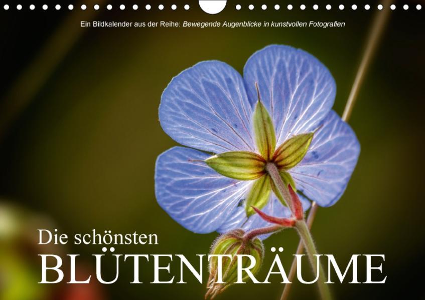 Die schönsten BlütenträumeAT-Version  (Wandkalender 2017 DIN A4 quer) - Coverbild