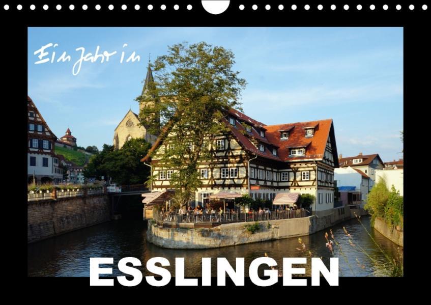 Ein Jahr in Esslingen (Wandkalender 2017 DIN A4 quer) - Coverbild