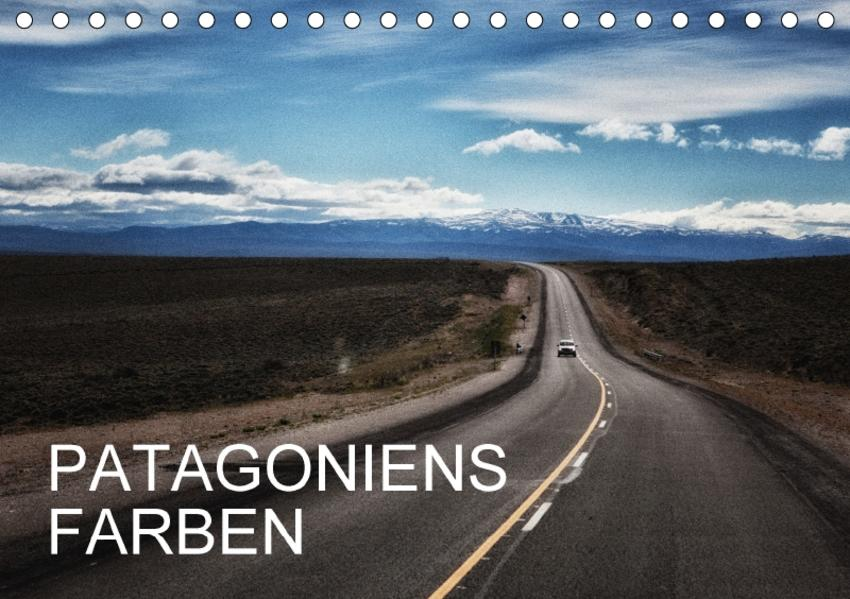 Patagoniens Farben (Tischkalender 2017 DIN A5 quer) - Coverbild