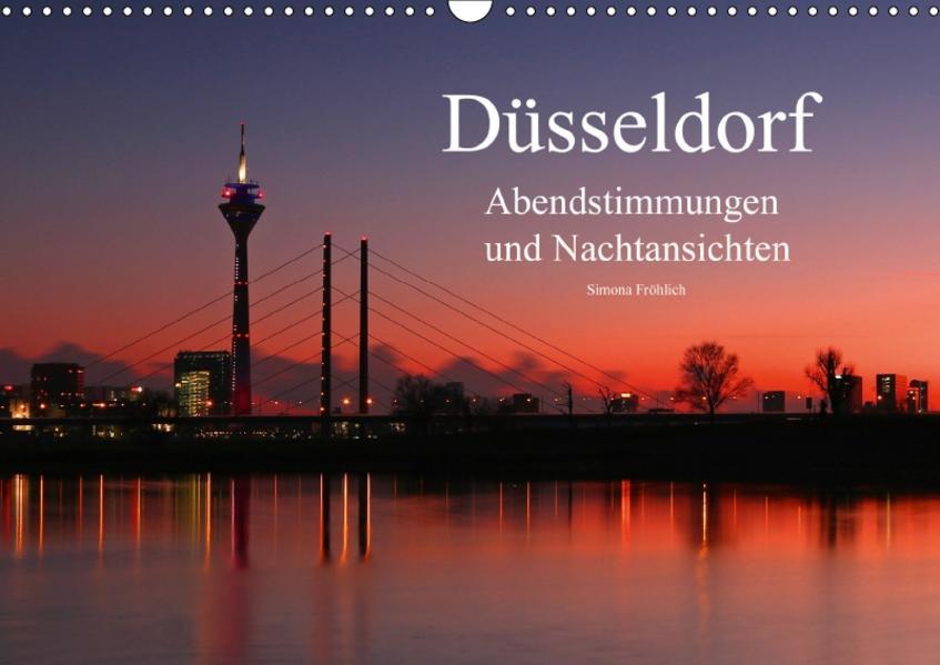 Düsseldorf Abendstimmungen und Nachtansichten (Wandkalender 2017 DIN A3 quer) - Coverbild