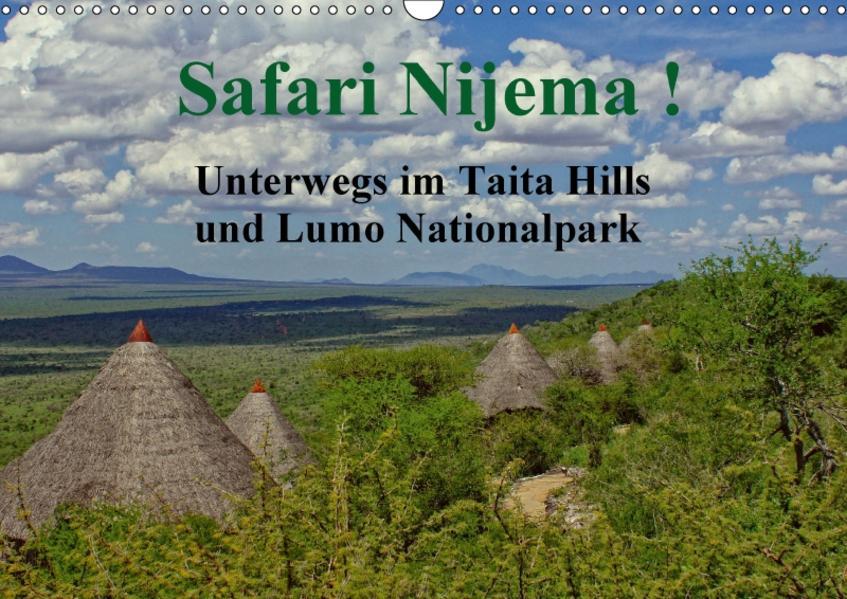 Safari Nijema - Unterwegs im Taita Hills und Lumo Nationalpark (Wandkalender 2017 DIN A3 quer) - Coverbild