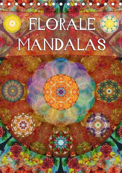FLORALE MANDALASAT-Version  (Tischkalender 2017 DIN A5 hoch) - Coverbild