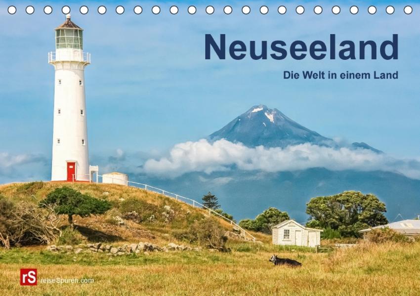 Neuseeland Die Welt in einem Land (Tischkalender 2017 DIN A5 quer) - Coverbild