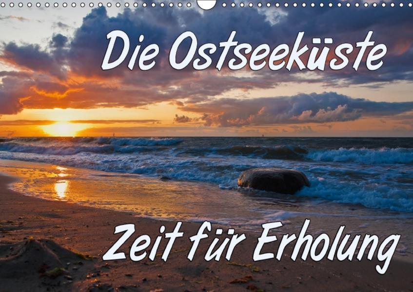 Die Ostseeküste - Zeit für Erholung (Wandkalender 2017 DIN A3 quer) - Coverbild