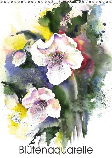 Blütenaquarelle (Wandkalender 2017 DIN A3 hoch) - Coverbild