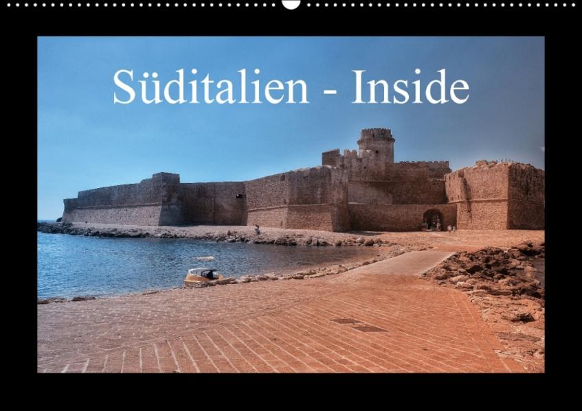 Süditalien - Inside (Wandkalender 2017 DIN A2 quer) - Coverbild
