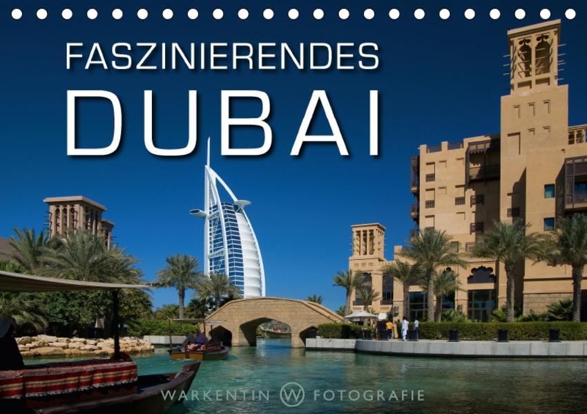 Faszinierendes Dubai (Tischkalender 2017 DIN A5 quer) - Coverbild