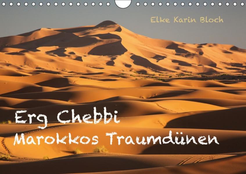 Erg Chebbi - Marokkos Traumdünen (Wandkalender 2017 DIN A4 quer) - Coverbild