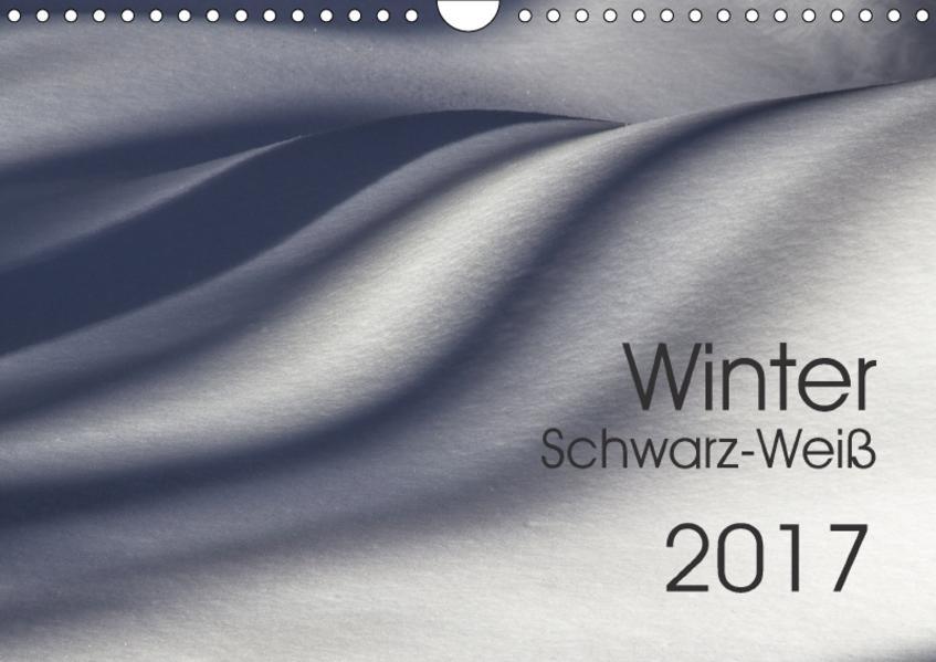 Winter Schwarz-Weiß (Wandkalender 2017 DIN A4 quer) - Coverbild
