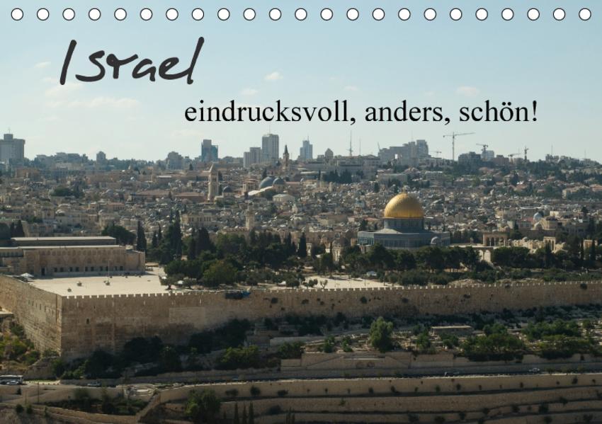 Israel - eindrucksvoll, anders, schön! (Tischkalender 2017 DIN A5 quer) - Coverbild