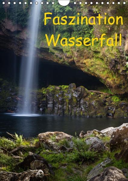 Faszination Wasserfall (Wandkalender 2017 DIN A4 hoch) - Coverbild