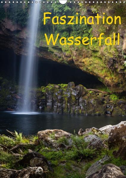 Faszination Wasserfall (Wandkalender 2017 DIN A3 hoch) - Coverbild