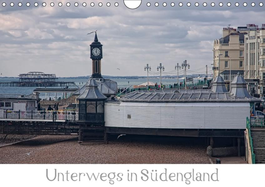 Unterwegs in Südengland (Wandkalender 2017 DIN A4 quer) - Coverbild