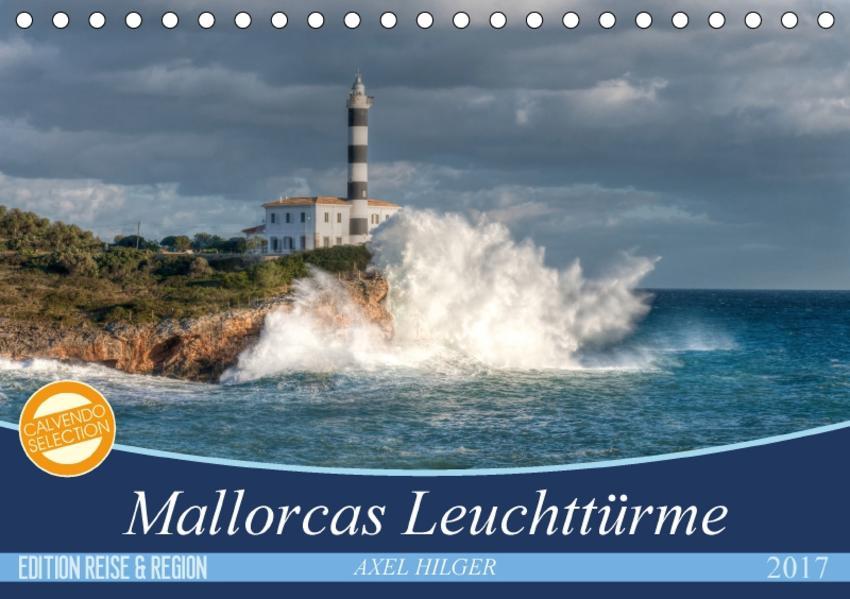Mallorcas Leuchttürme (Tischkalender 2017 DIN A5 quer) - Coverbild