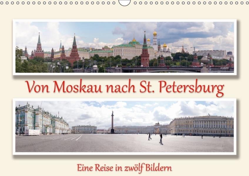 Von Moskau nach St. PetersburgAT-Version  (Wandkalender 2017 DIN A3 quer) - Coverbild
