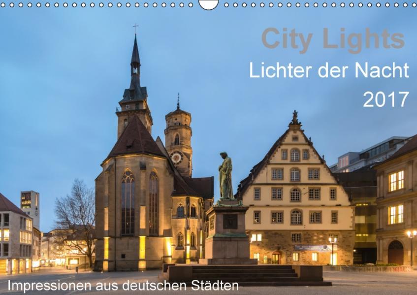 City Lights - Lichter der Nacht (Wandkalender 2017 DIN A3 quer) - Coverbild