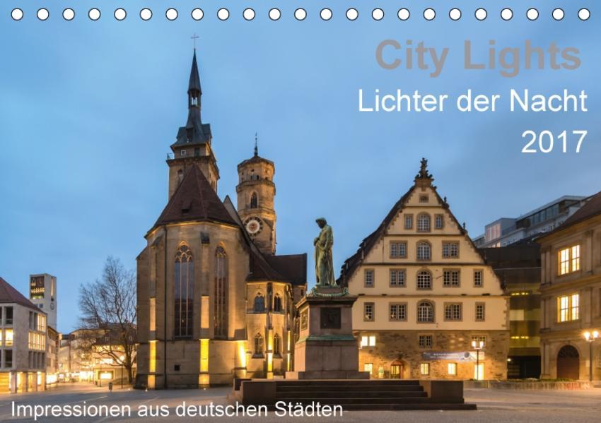 City Lights - Lichter der Nacht (Tischkalender 2017 DIN A5 quer) - Coverbild
