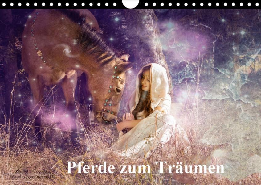 Pferde zum Träumen (Wandkalender 2017 DIN A4 quer) - Coverbild