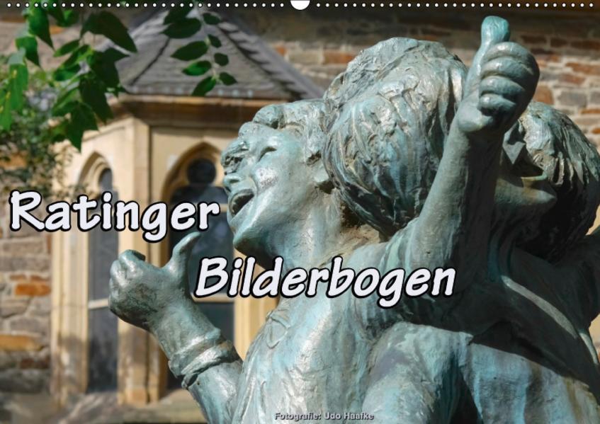 Ratinger Bilderbogen (Wandkalender 2017 DIN A2 quer) - Coverbild