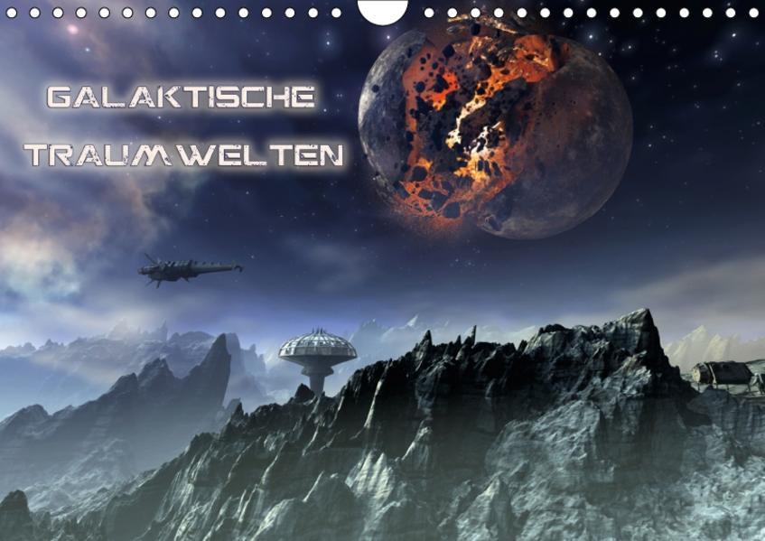 Galaktische TraumweltenAT-Version  (Wandkalender 2017 DIN A4 quer) - Coverbild