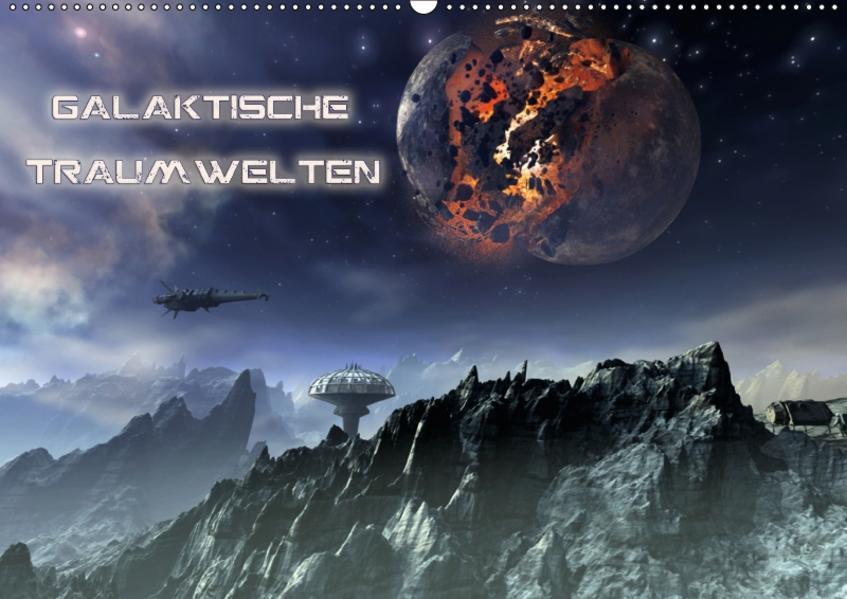 Galaktische TraumweltenAT-Version  (Wandkalender 2017 DIN A2 quer) - Coverbild