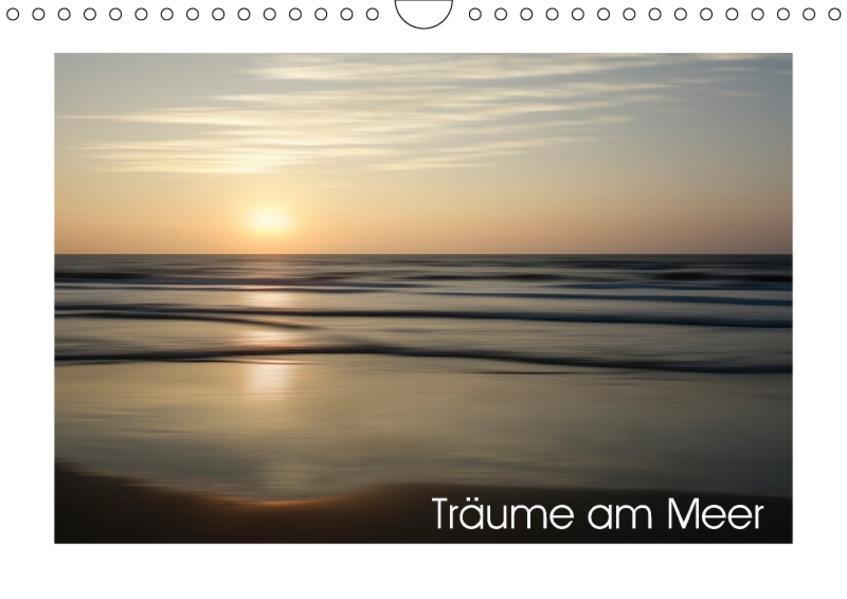 Träume am Meer (Wandkalender 2017 DIN A4 quer) - Coverbild