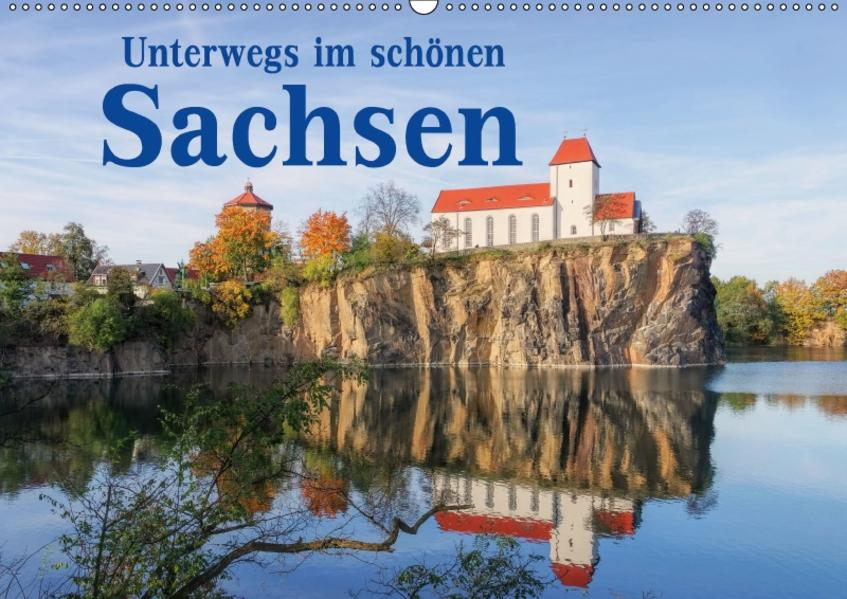 Unterwegs im schönen Sachsen (Wandkalender 2017 DIN A2 quer) - Coverbild