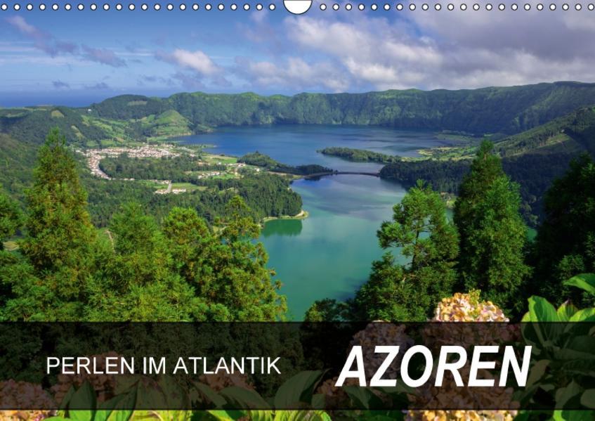 Perlen im Atlantik - Azoren (Wandkalender 2017 DIN A3 quer) - Coverbild