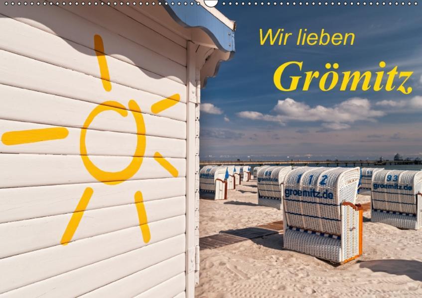 Wir lieben Grömitz (Wandkalender 2017 DIN A2 quer) - Coverbild