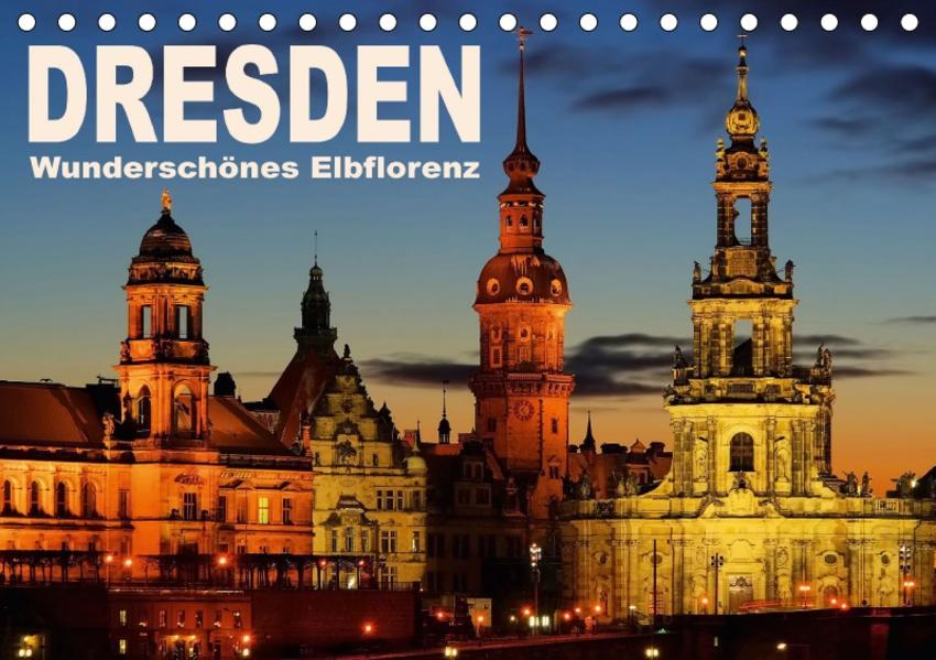 Dresden - Wunderschönes Elbflorenz (Tischkalender 2017 DIN A5 quer) - Coverbild
