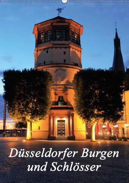 Düsseldorfer Burgen und Schlösser (Wandkalender 2017 DIN A2 hoch) - Coverbild