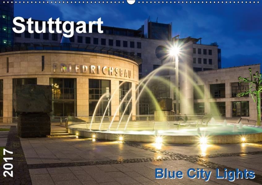 Stuttgart - Blue City Lights (Wandkalender 2017 DIN A2 quer) - Coverbild