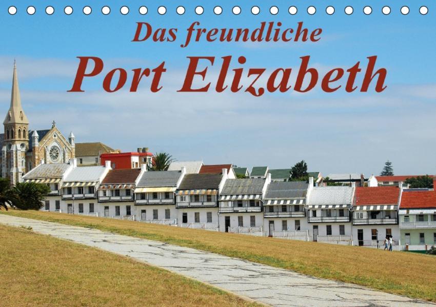 Das freundliche Port ElizabethAT-Version  (Tischkalender 2017 DIN A5 quer) - Coverbild