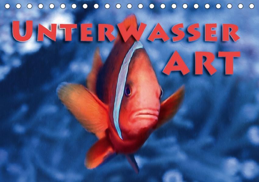 Unterwasserart (Tischkalender 2017 DIN A5 quer) - Coverbild