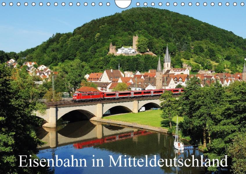 Eisenbahn in Mitteldeutschland (Wandkalender 2017 DIN A4 quer) - Coverbild