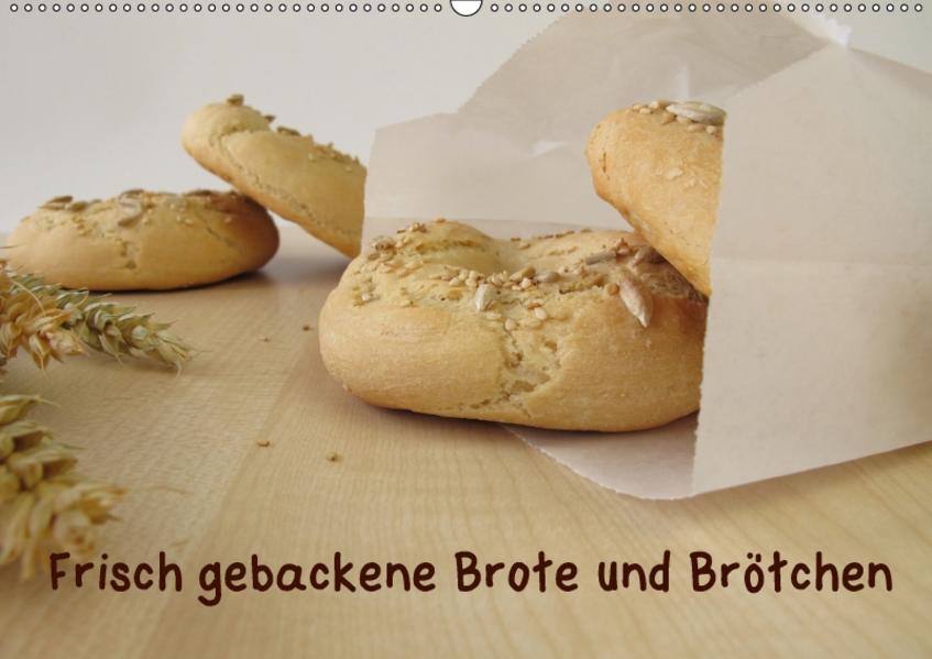 Frisch gebackene Brote und Brötchen (Wandkalender 2017 DIN A2 quer) - Coverbild