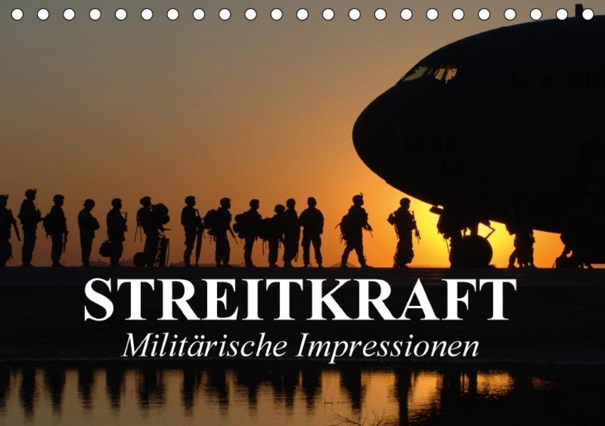 Streitkraft. Militärische Impressionen (Tischkalender 2017 DIN A5 quer) - Coverbild