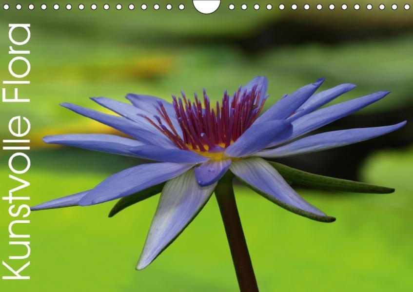 Kunstvolle Flora (Wandkalender 2017 DIN A4 quer) - Coverbild