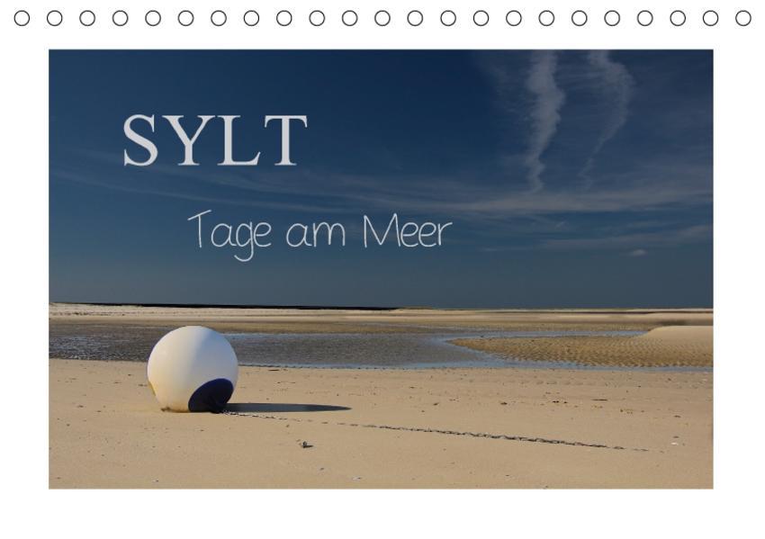 Sylt - Tage am Meer (Tischkalender 2017 DIN A5 quer) - Coverbild
